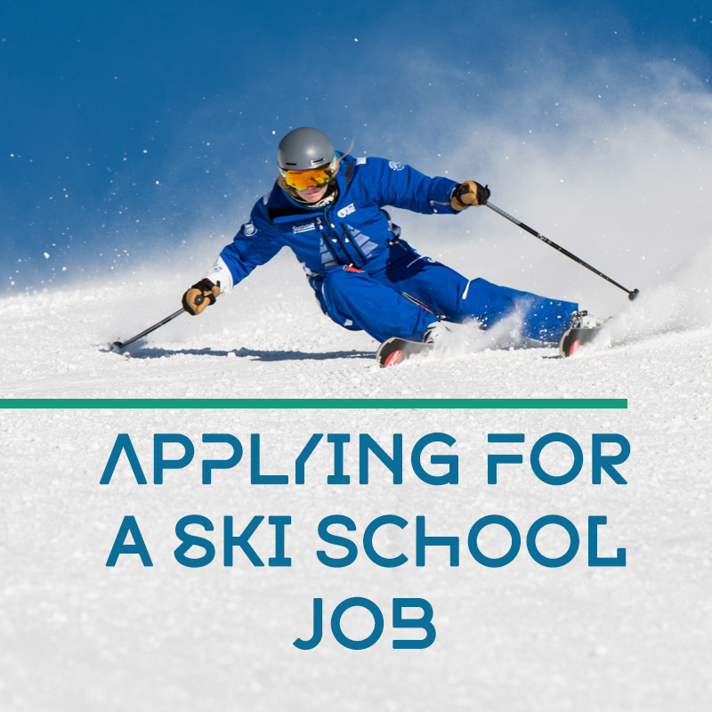 Applying For A Ski School Job